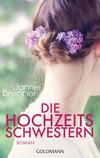 Vergrößerte Darstellung Cover: Die Hochzeitsschwestern. Externe Website (neues Fenster)