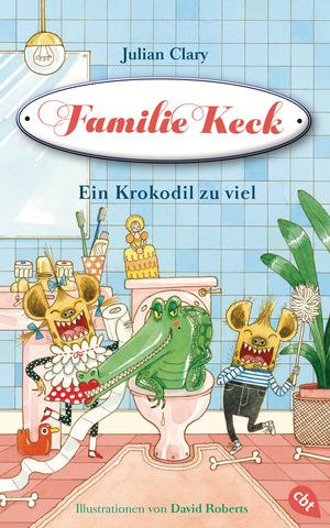 Familie Keck - Ein Krokodil zu viel