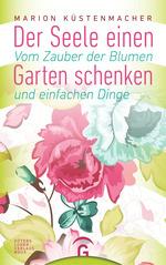 Cover des Mediums: Der Seele einen Garten schenken