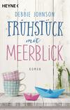 Vergrößerte Darstellung Cover: Frühstück mit Meerblick. Externe Website (neues Fenster)