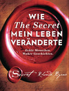 Vergrößerte Darstellung Cover: Wie The Secret mein Leben veränderte. Externe Website (neues Fenster)