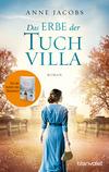 Vergrößerte Darstellung Cover: Das Erbe der Tuchvilla. Externe Website (neues Fenster)