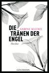 Vergrößerte Darstellung Cover: Die Tränen der Engel. Externe Website (neues Fenster)