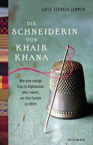 Die Schneiderin von Khair Khana