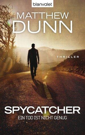 Spycatcher - ein Tod ist nicht genug