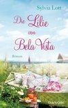 Vergrößerte Darstellung Cover: Die Lilie von Bela Vista. Externe Website (neues Fenster)
