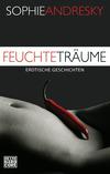 Vergrößerte Darstellung Cover: Feuchte Träume. Externe Website (neues Fenster)