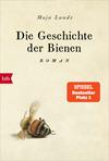 Vergrößerte Darstellung Cover: Die Geschichte der Bienen. Externe Website (neues Fenster)