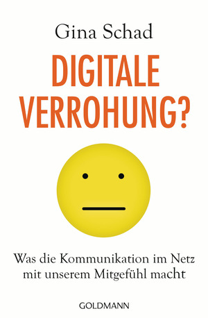 Digitale Verrohung?