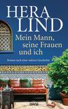 Vergrößerte Darstellung Cover: Mein Mann, seine Frauen und ich. Externe Website (neues Fenster)