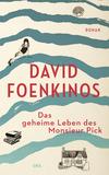 Vergrößerte Darstellung Cover: Das geheime Leben des Monsieur Pick. Externe Website (neues Fenster)