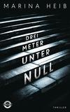 Vergrößerte Darstellung Cover: Drei Meter unter Null. Externe Website (neues Fenster)