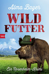 Vergrößerte Darstellung Cover: Wildfutter. Externe Website (neues Fenster)