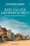 Vergrößerte Darstellung Cover: Kein Tag für Jakobsmuscheln. Externe Website (neues Fenster)