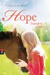 Vergrößerte Darstellung Cover: Hope - Traumpferd gefunden. Externe Website (neues Fenster)