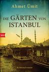 Die Gärten von Istanbul