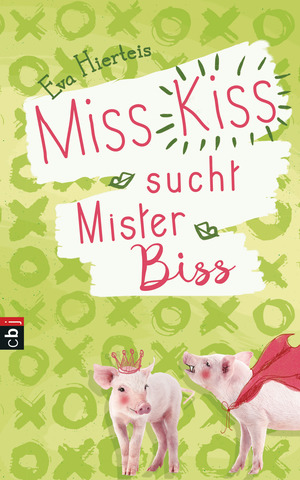 Miss Kiss sucht Mister Biss