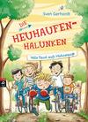 Vergrößerte Darstellung Cover: Die Heuhaufen-Halunken - Volle Faust aufs Hühnerauge. Externe Website (neues Fenster)