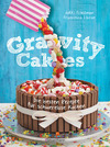 Gravity Cakes - Die besten Rezepte für schwerelose Kuchen
