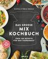 Vergrößerte Darstellung Cover: Das große Mix-Kochbuch. Externe Website (neues Fenster)
