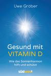 Gesund mit Vitamin D