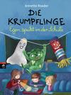 Vergrößerte Darstellung Cover: Die Krumpflinge - Egon spukt in der Schule. Externe Website (neues Fenster)