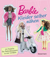 Vergrößerte Darstellung Cover: Barbie. Kleider selber nähen. Externe Website (neues Fenster)