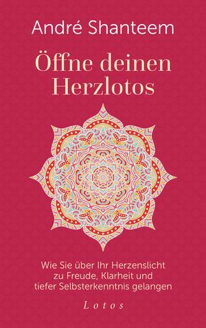 Öffne deinen Herzlotos