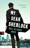 Vergrößerte Darstellung Cover: My Dear Sherlock - Weil es enden muss. Externe Website (neues Fenster)
