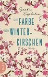 Vergrößerte Darstellung Cover: Die Farbe von Winterkirschen. Externe Website (neues Fenster)