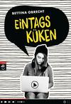 Vergrößerte Darstellung Cover: Eintagsküken. Externe Website (neues Fenster)