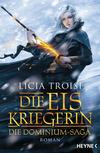 Vergrößerte Darstellung Cover: Die Eiskriegerin. Externe Website (neues Fenster)