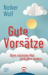 Vergrößerte Darstellung Cover: Gute Vorsätze. Externe Website (neues Fenster)