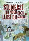 Vergrößerte Darstellung Cover: Studierst du noch oder lebst du schon?. Externe Website (neues Fenster)
