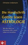Die Handschrift Gottes lesen - Astrologie
