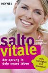 Salto Vitale - Der Sprung in dein neues Leben