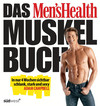 Das Men's Health Muskelbuch -