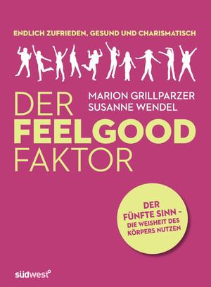 DER FEELGOOD FAKTOR