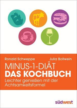 Minus-1-Diät - Das Kochbuch