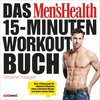 Das Men's Health 15-Minuten-Workout-Buch