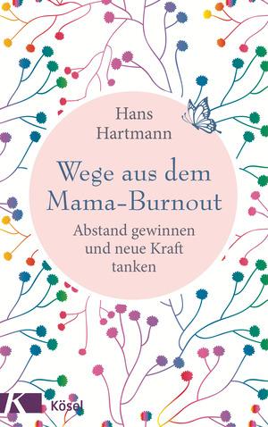 Wege aus dem Mama-Burnout