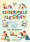Vergrößerte Darstellung Cover: Kinderspiele für die Kleinsten. Externe Website (neues Fenster)