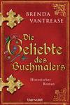 Vergrößerte Darstellung Cover: Die Geliebte des Buchmalers. Externe Website (neues Fenster)