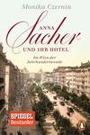 Vergrößerte Darstellung Cover: Anna Sacher und ihr Hotel. Externe Website (neues Fenster)