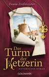 Vergrößerte Darstellung Cover: Der Turm der Ketzerin. Externe Website (neues Fenster)