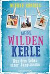Vergrößerte Darstellung Cover: Meine wilden Kerle. Externe Website (neues Fenster)