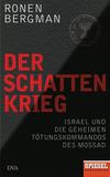 Vergrößerte Darstellung Cover: Der Schattenkrieg. Externe Website (neues Fenster)