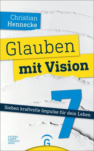 Glauben mit Vision -