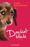 Vergrößerte Darstellung Cover: Dackelblick. Externe Website (neues Fenster)