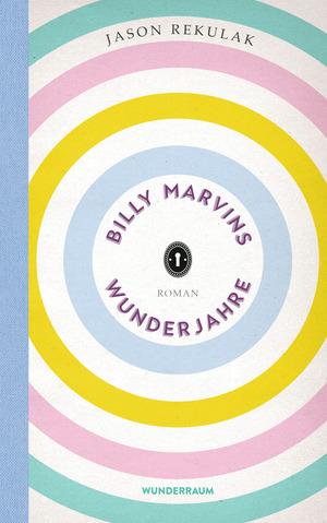 Billy Marvins Wunderjahre